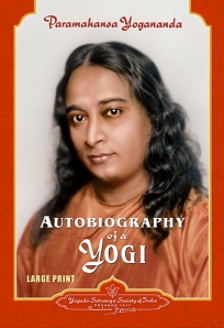 Autobiography of a Yogi - Large Print Edition