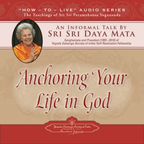 Anchoring Your Life in God