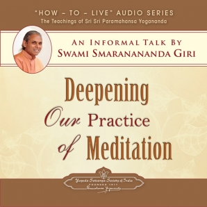 Deepening Our Practice of Meditation