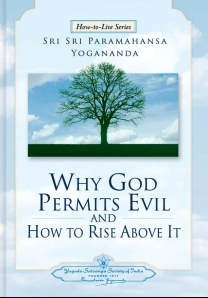 Why God Permits Evil and How to Rise Above It - English