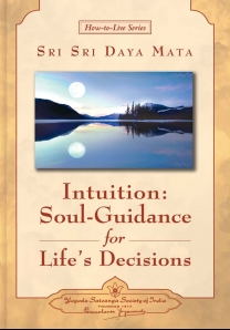 Intuition: Soul-Guidance for Life's Decisions - English