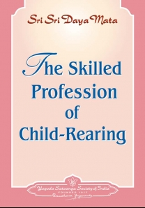 The Skilled Profession of Child-Rearing