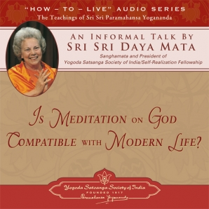 Is Meditation on God Compatible With Modern Life?