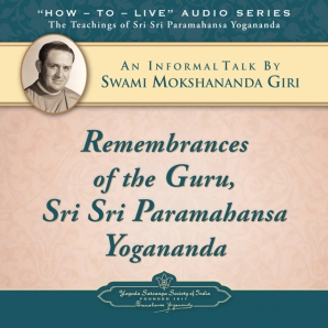 Remembrances of the Guru, Sri Sri Paramahansa Yogananda
