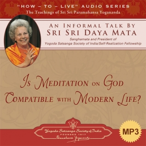 Is Meditation on God Compatible With Modern Life?-MP3