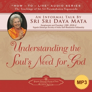 Understanding the Soul's Need for God - MP3