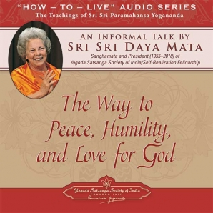 The Way to Peace, Humility, and Love for God