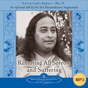 Removing all Sorrow and Suffering - MP3
